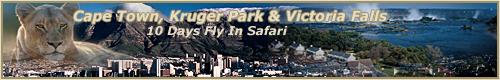 CAPE TOWN, SABI SABI SAFARI & VICTORIA FALLS